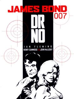 Dr No published by Titan Books in a series of great illustrated oversized trade paperbacks!  Faithful adaptations of the original Ian Fleming novels with some originals later on in the series.