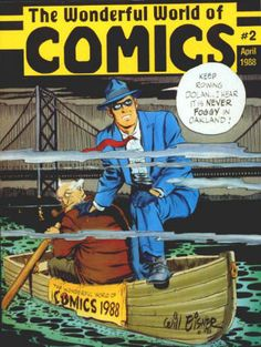 The Wonderful World Of Comics #2: April 1988, VF/NM, Oakland Convention Program with a new Will Eisner The Spirit cover, 48 pages of bios for Will Eisner, Stan Lee, Star Trek: The Next Generation's Michael Dorn and Jonathan Frakes, and many more! Illustrations by Will Eisner, Mark Bode, Mike Mignola, Keith Pollard, Ken Macklin, Erik Larsen, Sam Kieth, Matt Wagner, Ernie Chan, Art Adams, and others! $25