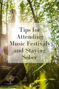 Tips for Attending Music Festivals and Staying Sober.  The Recovery Village, a full service Substance Abuse, Mental Health & Eating Disorder Treatment and Continuum of Care facility near Orlando, FL. (877) 798-6220