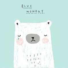 I've just found out its #bluemonday This totally makes sense now! First the trains to London were cancelled this morning and then my car broke down! ➡️MONDAY #illustration #bear #sad #print #sketch