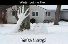 Are you looking for amusing Snow Meme? wrap yourself in your sheets and just enjoy this meme collection Funny Weather, Weather Memes, Weather Snow, Funny Snow Pictures, Snow Meme, Snow Quotes, Funny Winter Quotes, Winter Jokes, Snowman