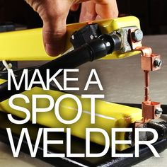 Picture of How to Make a Spot Welder - for Cheap!!