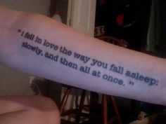 John Green tattoo -- I'm done getting text tattoos, but I still really love this line.