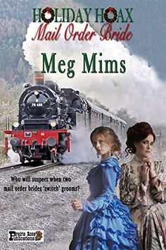 A Holiday Hoax: Mail Order Bride by [Mims, Meg]