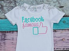 Facebook Famous Embroidered Applique Shirt or by SkyLynnClips, $20.00