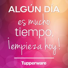 #ViveTupperware frases, inspiración, tupperware