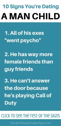 How to tell if you're dating a Man-Child.   Careful - These guys are everywhere.