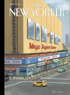 """Read about the cover of our Money Issue, """"Mom & Pop Mega Superstore,"""" by Bruce McCall: http://nyr.kr/ZO9FOA"""