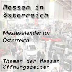Messekalender für Österreich mit den neuen Daten nach zahlreichen Verschiebungen durch Corona #Messe #Österreich Corona, Interesting Facts, Calendar