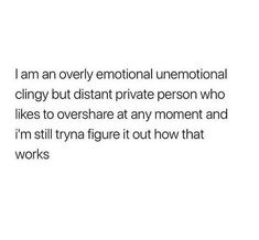 "My boyfriend was trying to describe me to his dad and he said he told him I'm ""an introvert so she's quiet, until she isn't"" Mood Quotes, True Quotes, Funny Quotes, Depressing Quotes, Quotes Positive, Wisdom Quotes, Quotes Quotes, Funny Memes, Infp"