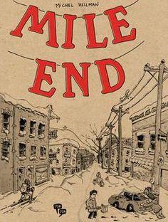 Mile End / Michel Hellman.  Éditions Pow Pow.