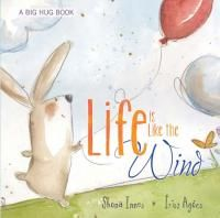 Booktopia has Life Is Like The Wind, A Big Hug Book by Shona Innes. Buy a discounted Hardcover of Life Is Like The Wind online from Australia's leading online bookstore. Hug Pictures, Feelings Book, Dealing With Grief, Book People, Big Hugs, Book Of Life, Book Series, Book Design, Childrens Books