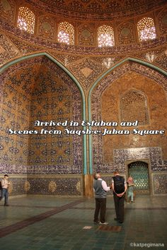 Arrived in Esfahan and Scenes from Naqsh-e-Jahan Square