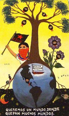 ¡VIVA LA HUMANIDAD! - obra  artística de Camilo (pintor campesino zapatista) - http://elblogdegiap.wordpress.com/2014/08/18/no-es-solo-la-obra-sino-tambien-su-sistema-el-arte-que-nos-interesa