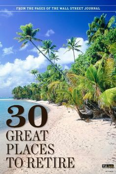 The Wall Street Journal's 30 Great Places to Retire by The Wall Street Journal. $3.47