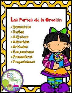 Spanish / Parts of Speech / Las Partes de la Oracin8 sets / 80 pages!This set has been designed to help students to understand and practice the…