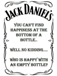 Do you like drinking whisky? If yes, you must know the famous one- Jack Daniels. Today we have collected 25 Jack Daniels quotes for those who love it so much! Jack Daniels Quotes, Jack Daniels Whiskey, Jack Daniels Party, Jack Daniels Bottle, Whiskey Girl, Whiskey Quotes, Liquor Quotes, Alcohol Quotes, Bourbon Quotes