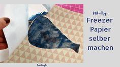 In dieser Anleitung zeigen wir dir, wie du ganz einfach und preiswert Freezer Papier selber machen kannst. Toll zum Bedrucken und Applizieren!