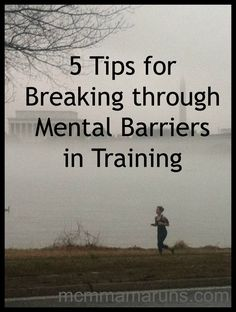 5 tips for Breaking through Mental Barriers in Training