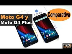 Motorola Moto G4 vs Moto G4 Plus | Review comparativa en español - YouTube