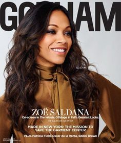 Zoe Saldana is featured in yet another magazine spread, this time with Gotham magazine September's issue. Zoe looks absolutely gorgeous and is in high demand. Earlier this month she was featured in Malibu Magazine Zoe Saldana, Celebrity Gossip, Celebrity Makeup, Covergirl, Girl Crushes, Bobbi Brown, Her Hair, Hair Inspiration, Fashion News