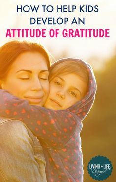 This is a must read for parents. Modeling gratitude is a habit parents need to build if we want our kids to have an attitude of gratitude. The suggestions for helping your kids practice and develop an attitude of gratitude are wonderful!