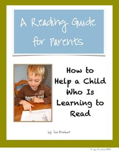 Reading Guide for Parents of beginning readers.  Strategies and guidelines for working with children at home.