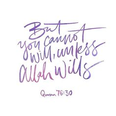 Life Of My Heart — quran quotes. never say what you will do with saying by the will of Allah, bc there's nothing you can do without His permission.