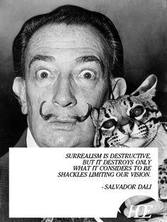 Surrealism Salvador Dali Quote Limiting Our Vision Destructive Cat Mustache