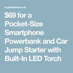 $69 for a Pocket-Size Smartphone Powerbank and Car Jump Starter with Built-In LED Torch
