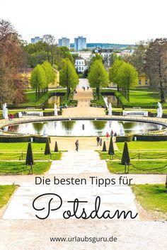 Die besten Tipps für Potsdam! Die kleine Schwester von Berlin ist eine wahre Schönheit!