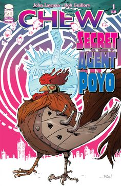 Chew: Secret Agent Poyo #1 (One-Shot)