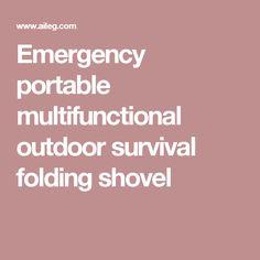 Emergency portable multifunctional outdoor survival folding shovel