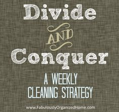 divide and conquer: cleaning your home by zone | Fabulously Organized Home