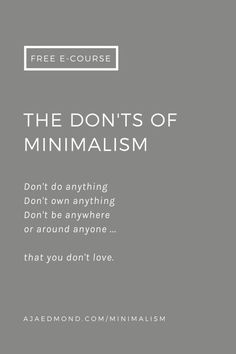 The don'ts of minimalism — editorial and free e-course inspired by the philosophy of Epicurus.| by ajaedmond.com | simple living | minimalist lifestyle | minimalist living | simple life  | back to basics living | back to basics lifestyle
