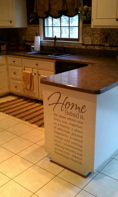 Similar layout that I'm looking for in my kitchen. I absolutely LOVE this idea of putting the definition of what a HOME is on the end of my kitchen counter. Kitchen Redo, New Kitchen, Kitchen Design, Kitchen Counters, Kitchen Ideas, Kitchen Cabinets, Awesome Kitchen, Island Kitchen, Kitchen Colors