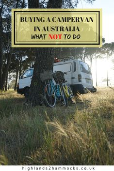 It's important to remember the things not to do as well as the things you should do when buying a campervan in Australia. Learn from our mistakes to allow your road trip to run smoothly. Coast Australia, Australia Travel, Campervan Australia, Budget Travel, Travel Guide, Mission Beach, Group Travel, Byron Bay, Vw Bus