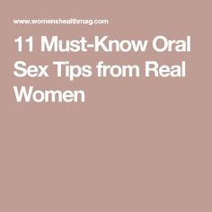 11 Must-Know Oral Sex Tips from Real Women How To Give Oral, Best Mouthwash, Fast Ab Workouts, Going Down On Him, Routine, Funny Marriage Advice, Making Love, Stained Teeth, Oral Surgery
