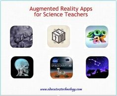 6 Outstanding Augmented Reality Apps for Science Teachers ~ EdTech and MLearning | iPads in Education | Scoop.it