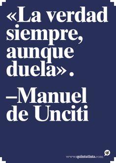 Una frase de Manuel de Unciti.