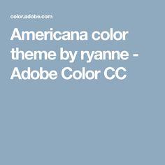 Americana color theme by ryanne - Adobe Color CC