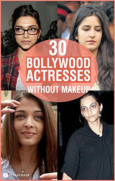 30 Pictures of Bollywood (Hindi) Actresses Without Makeup!
