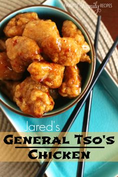 Jared's General Tso's Chicken  This one does not involve deep frying and has minimal spice