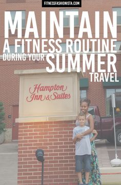 Its that time of year when everyone is heading out on vacations or staycations but don't let that hinder all the hard work you put in during winter and spring.  By making a few adjustments you can easily maintain a fitness routine during summer travel.
