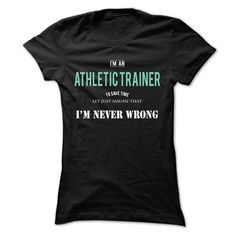 Im An Athletic Trainer - #gift tags #cool gift. WANT => https://www.sunfrog.com/Funny/Im-An-Athletic-Trainer-ladies.html?68278
