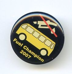 Fuel Champion 2007 Yellow Bus Badge Tie Tack Pin Acrylic Coated