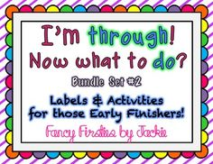 """Early Finishers Activities """"I'm through! Now what to do! Early Finishers Activities, Spelling Words, Writing Words, Now What, Word Work, Art Education, School Stuff, Two By Two, Classroom"""