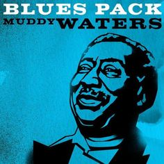 2011 Blues Pack: Muddy Waters (EP) [X5 Music Group] #albumcover #portrait Muddy Waters, Blues Music, Music Posters, Caricatures, Album Covers, Ephemera, Caribbean, Turquoise, Led