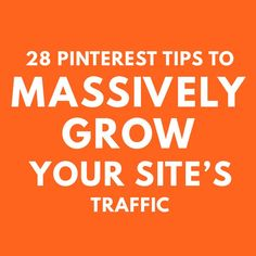 Click through to read the 28 Pinterest tips I used to MASSIVELY grow my blog's traffic and how you can too! #entrepreneur #onlinebusiness #blogging #bloggingtips #onlinebusinesstips