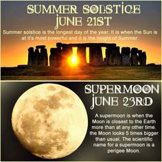 Happy Summer Solstice! Today is the longest day of the year and make the most of every moment! The super moon is a good time to connect to the Divine and rejoice in life. Many blessings, Cherokee Billie Spiritual Advisor (Shared)